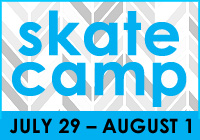 SKATE CAMP JUL 19 – AUG 1