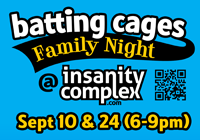 BATTING CAGES FAMILY NIGHT Sep 10 & 24