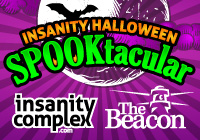 Insanity Halloween SPOOKtacular Oct 31