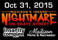 Madison's Insane Nightmare on Skate Street | Halloween Event | Oct 31, 2015
