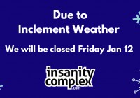 CLOSED FRIDAY JAN 12