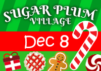 Sugar Plum Village 2018 | Dec 8