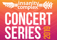 INSANITY CONCERT SERIES | JULY 20 & AUGUST 3