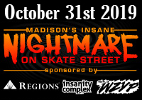 Madison's Insane Nightmare on Skate Street 2019