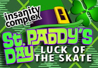 "St. Paddy's Day ""Luck of the Skate"" 