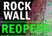 Rock Wall REOPENS OCT 8