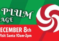Sugar Plum Village 2018 | Dec 8 | Holiday Vendors, Festive Fun, Sweet Treats & More!